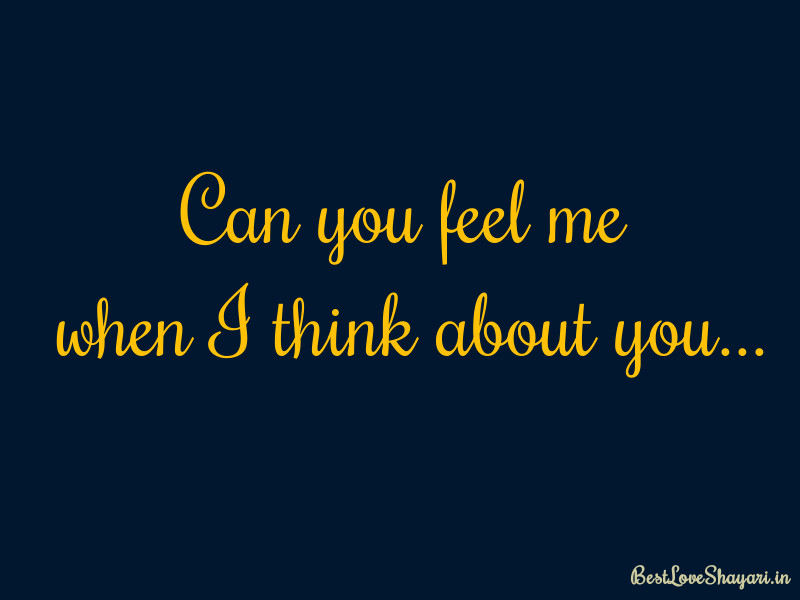 can you feel me...