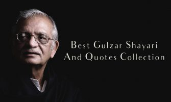 Best Gulzar Shayari And Quotes Collection