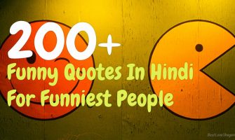 200+ Funny Quotes In Hindi For Funniest People