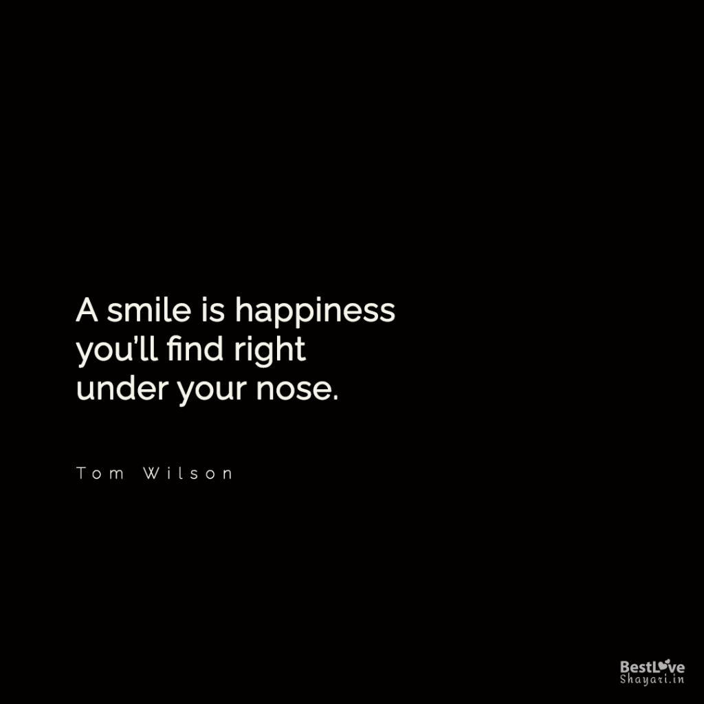 Smile quotes in English: A smile is a happiness...